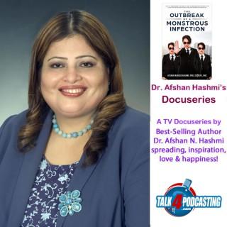 Dr. Afshan Hashmi's Docuseries