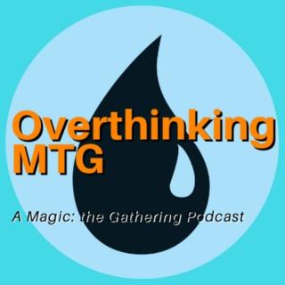 Overthinking MTG: a Closer Look at Individual Cards