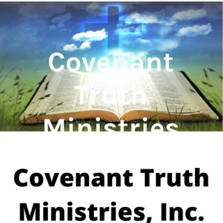 Covenant Truth Ministries Inc.