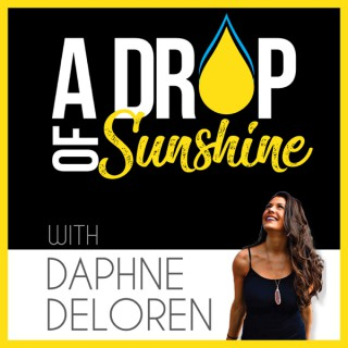 A Drop Of Sunshine. Living With Purpose