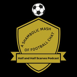The Half and Half Scarves Podcast