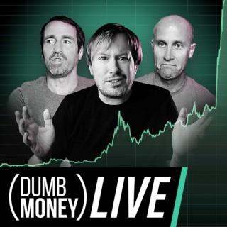 Dumb Money LIVE