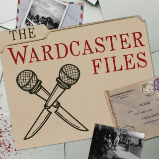 The Wardcaster Files: A True Crime Podcast