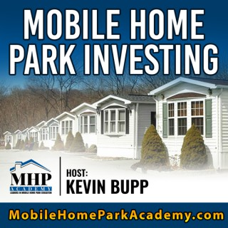 The Mobile Home Park Investing Podcast - Real Estate Investing Niche