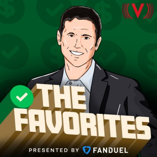 The Favorites Sports Betting Podcast - Part of The Action Network