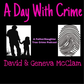 A Day With Crime Podcast