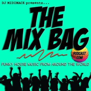 The Mix Bag Podcast