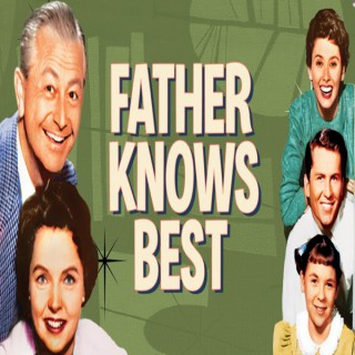 Father Knows Best Podcast