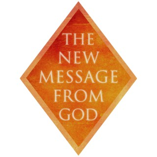 The New Message from God