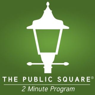 The Public Square - Two Minute Daily