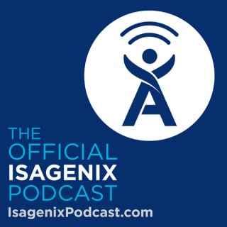 The Official Isagenix Podcast