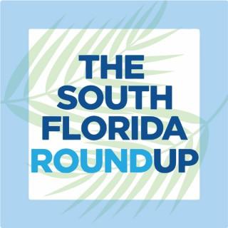 The South Florida Roundup