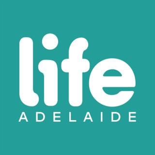 LIFE Adelaide
