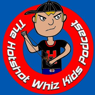 The Hotshot Whiz Kids Comedy Podcast