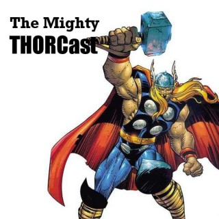 The Mighty Thorcast