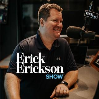 The Erick Erickson Show