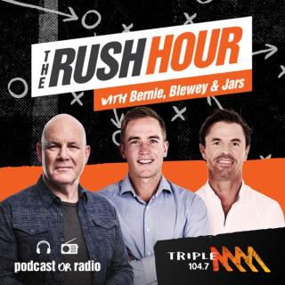 The Rush Hour with Bernie, Blewey & Jars Catch-Up - Triple M Adelaide 104.7