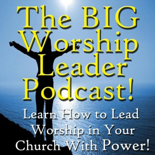 The 12 Minutes for Worship Leaders Podcast