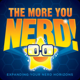 The More You Nerd