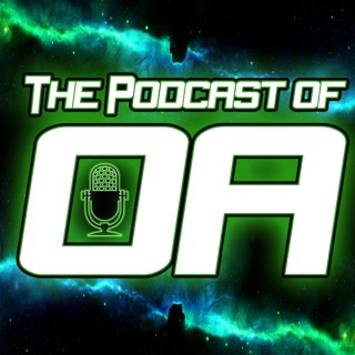 The Podcast of Oa: A Green Lantern Podcast
