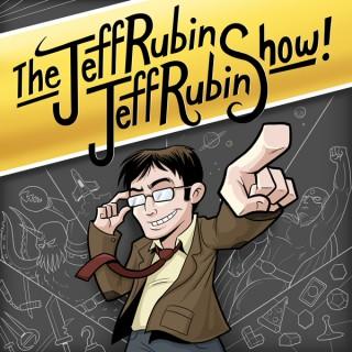 The Jeff Rubin Jeff Rubin Show