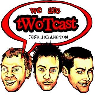 tWoTcast