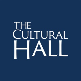 The Cultural Hall Podcast