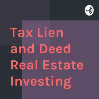 Tax Lien and Deed Real Estate Investing