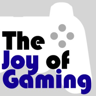 The Joy of Gaming Podcast