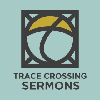 The Church at Trace Crossing Sermons