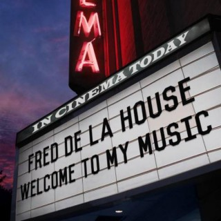 fred and walk in the house music