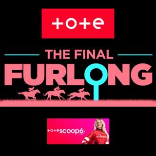 The Final Furlong Podcast
