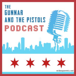 The Gunnar and the Pistols Podcast