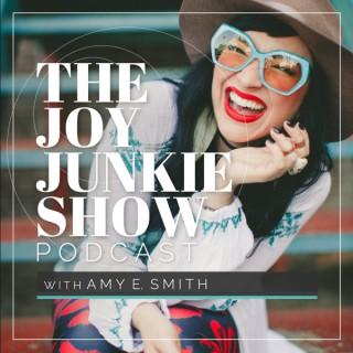The Joy Junkie Show