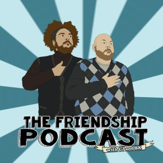 The Friendship Podcast