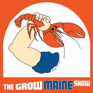 The Grow Maine Show