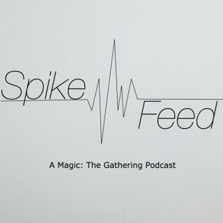 The Spike Feed