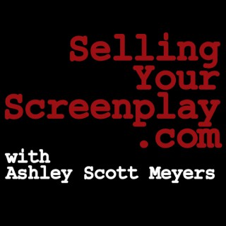The Selling Your Screenplay Podcast