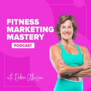 Fitness Marketing Mastery