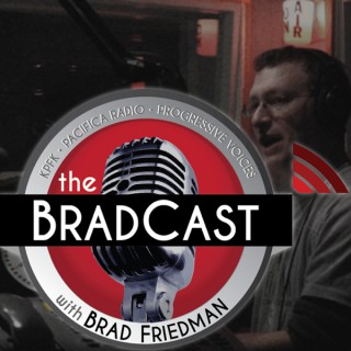 The BradCast w/ Brad Friedman