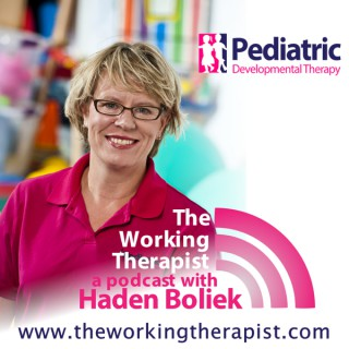 The Working Therapist: Providing Helpful Ideas for Pediatric Speech, Occupational and Physical Therapy