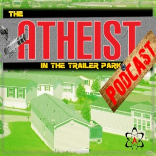 The Atheist in the Trailer Park
