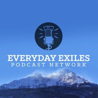 The Everyday Exiles Podcast Network