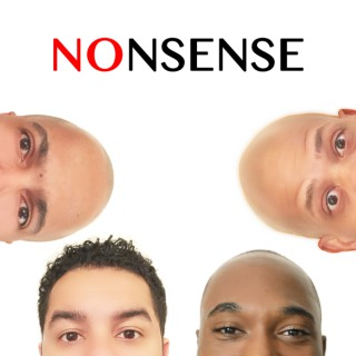 The No Nonsense Show - A Funny Experiment In Black Experience