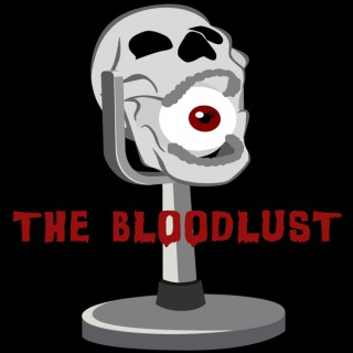 The Bloodlust