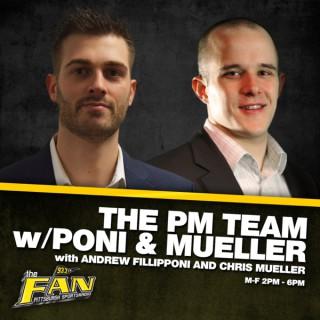 The PM Team w/Poni & Mueller