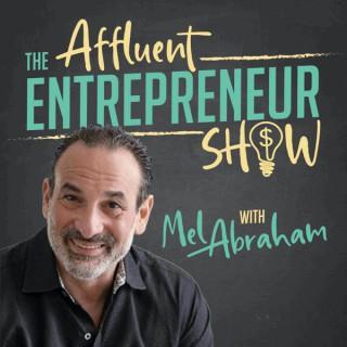 The Affluent Entrepreneur Show