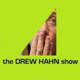 The Drew Hahn Show