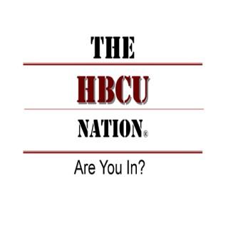 The HBCU Nation Radio Show