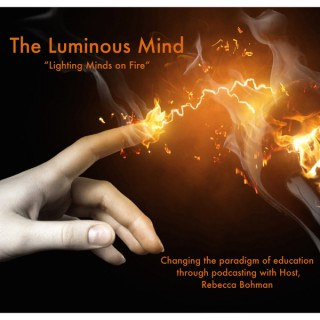 The Luminous Mind Podcast | A show about you becoming your best self through unconventional thinking